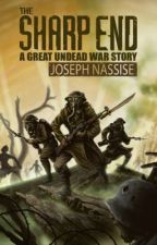 The Sharp End by Jnassise