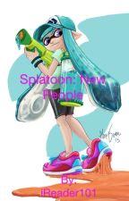 Splatoon: New People by iReader101