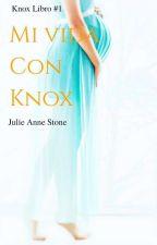 Mi vida con Knox by -luwixulita-