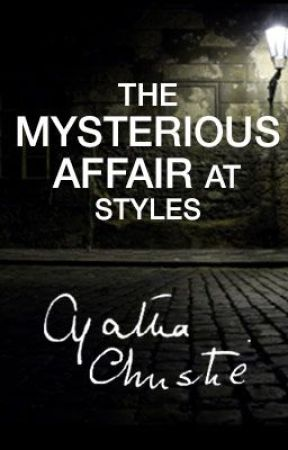 The Mysterious Affair at Styles by Agatha Christie by AgathaChristie