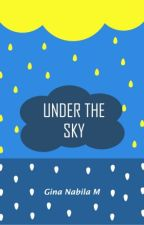 UNDER THE SKY by Ginaanm