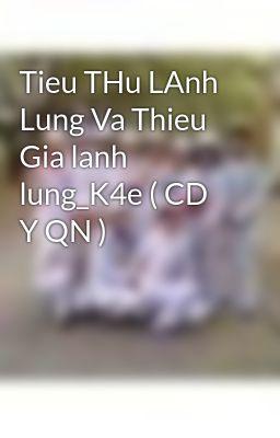 Tieu THu LAnh Lung Va Thieu Gia lanh lung_K4e ( CD Y QN )