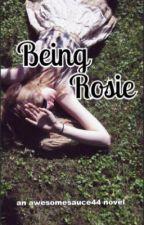 Being Rosie by l8Spector8l