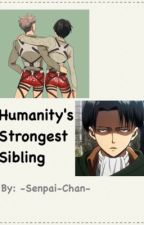 Humanity's Strongest Sibling [Jean x Reader x Eren] by -Senpai-Chan-