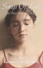 Songs Of Love by harmonizergirl1202