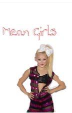 Mean Girls: A Dancemoms Fanfic by golden100