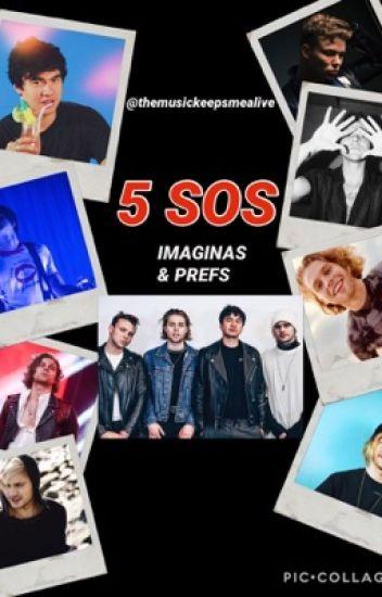 5SOS Preferencias/Imaginas