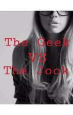 The Geek VS The Jock by thebookstack