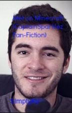 Met on Minecraft (CaptainSparklez Fan-Fiction) by SimplyKy