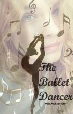 The Ballet Dancer (Completed) by AlaMarouf