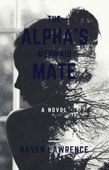 The Alphas Mermaid Mate