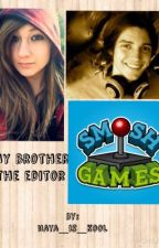 My brother the editor by naya-is-trash