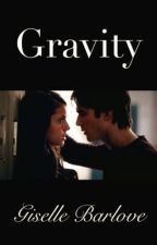 Gravity: A Student/Teacher Romance by GiselleBarlove