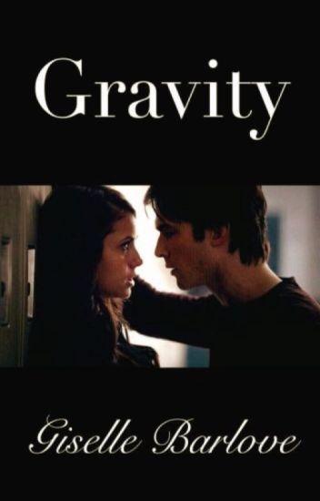 Gravity | A Student/Teacher Romance