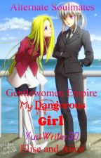 My Dangerous Girl 2 (yuri love story;CONTINUATION) by YuriWriter