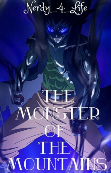 The Monster of the Mountains{Fairy Tail}(GaLe)