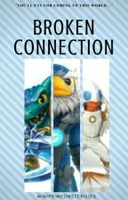Broken Connection (Skylanders: Trap Team) [SLOW UPDATES] by MiniPrimeOnSteroids