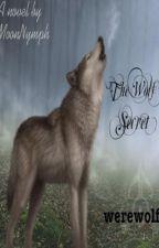 The Wolf Secret by MoonNymph