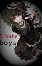 I hate boys by NinaIsDead