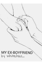 My Ex-Boyfriend by whitechoco_