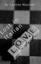 Lost In Italian Love by Larnee
