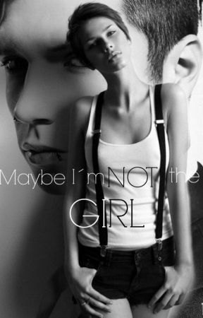 Maybe i'm NOT a GIRL by Dessieen