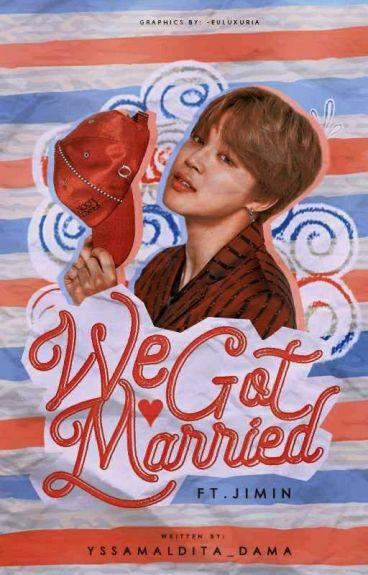 We Got Married  (Jimin)