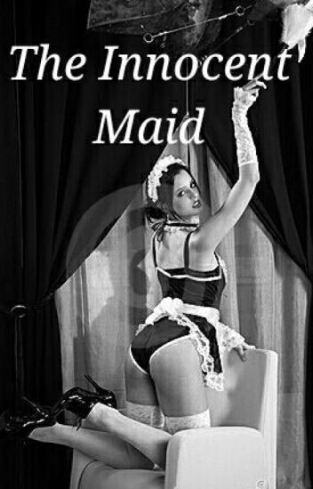 The Innocent Maid