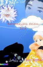 Bersemayam dalam Do'a by SeptianiSuci
