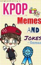 Kpop Memes and Jokes + Games! by MINJUSHI