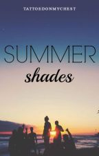 Summer shades | pausada | by tattoedonmychest