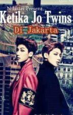 Ketika Jo Twins di Jakarta by Fail_author