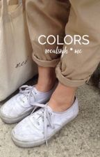 colors ⇢ poetry by vocalsnjh