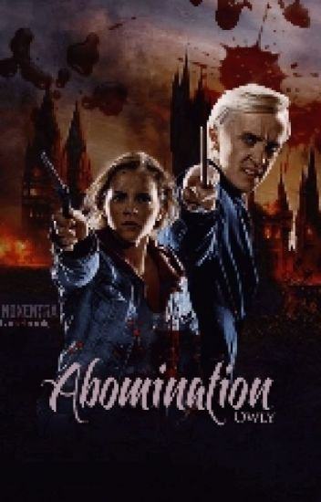 Abomination [Dramione]