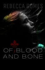Of Blood and Bone ₰ The Originals by rebecca_inspire