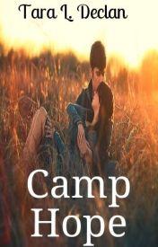 Camp Hope by TaraLDeclan