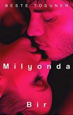 Milyonda Bir by bestetosuner