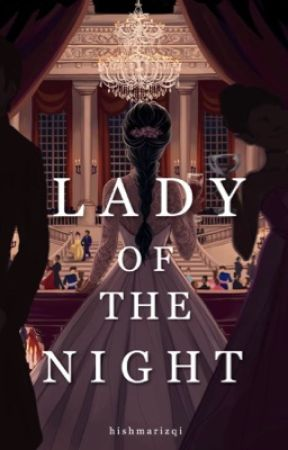 Lady Of The Night by thedrowningfishi