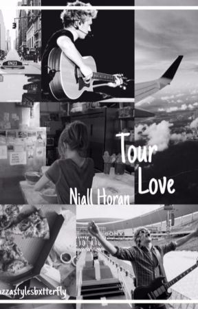 Tour Love [N.H.]  SLOW UPDATES  by bluebabyniall