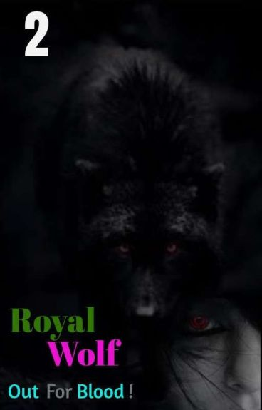 Royal Wolf: Out For Blood