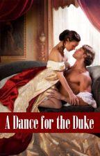 A Dance for the Duke by luvmegbeth