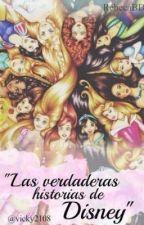 Las verdaderas historias de Disney by vicky2108