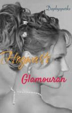 Hogwarts Glamouran ( Harry Potter love story) by Lanima8