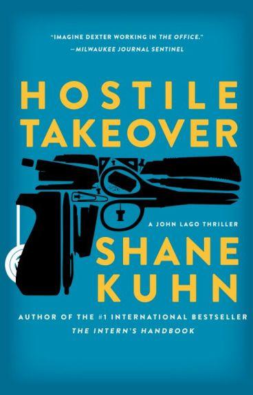 HOSTILE TAKEOVER by shanekuhn