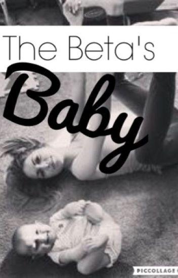 The Beta's Baby