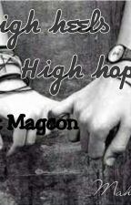 High Heels. High Hopes. Whit Magcon by Minahel25