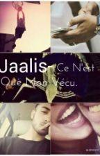 Jaalis- Ce n'est que mon vécu. by Dhaa__