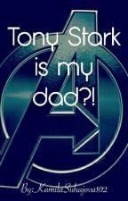 Tony Stark is my dad!! (Avengers, Loki) by KaMXuXu
