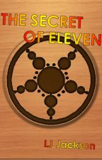 The Secret of Eleven by YoungWriter2