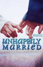 Unhappily Married ✓ by bamboozled-